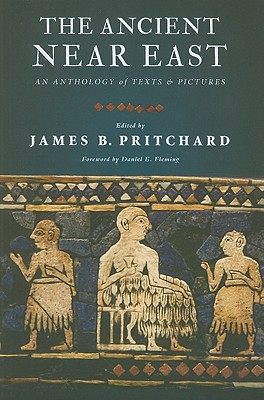 The Ancient Near East By Pritchard, James B./ Fleming, Daniel E. (FRW)