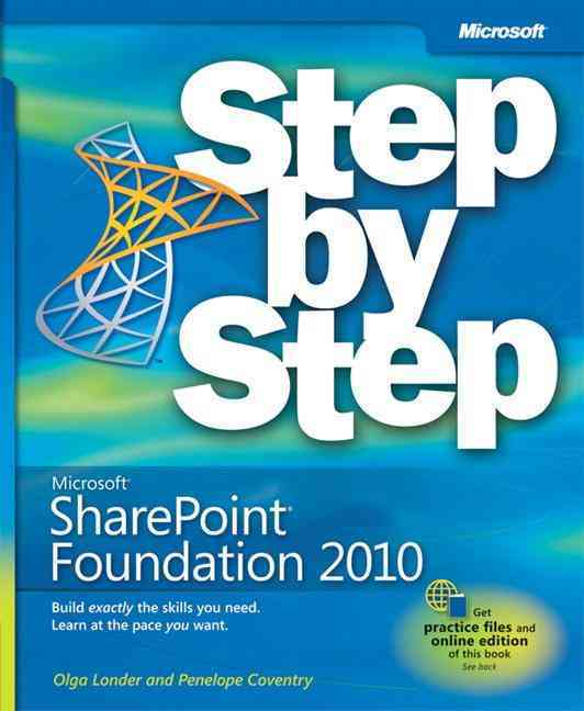 Microsoft Sharepoint Foundation 2010 Step by Step By Londer, Olga M./ Bleeker, Todd C./ Coventry, Penelope